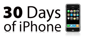 30 Days of iPhone - Day One