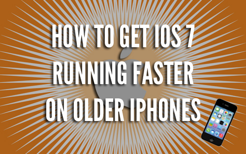 iOS 7 Running Faster on Older iPhones