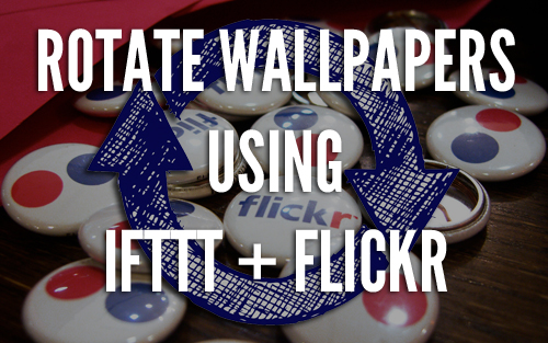 Flicker and IFTTT