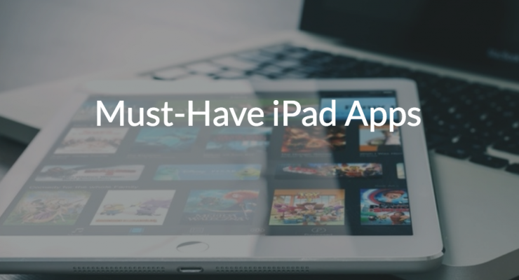 must have ipad apps
