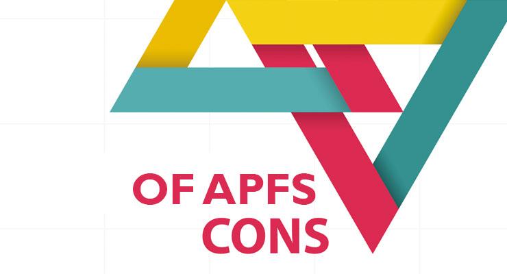 Cons of APFS