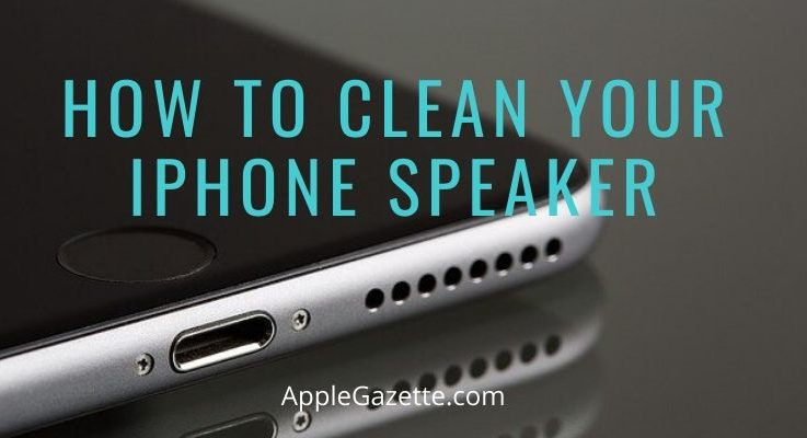 How to Clean Your iPhone Speaker