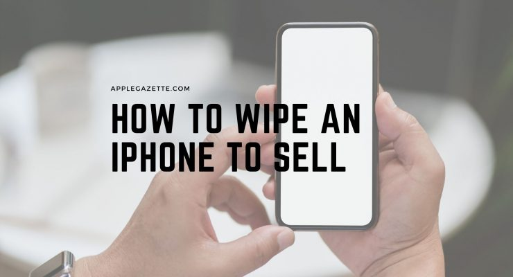 how to wipe an iphone to sell