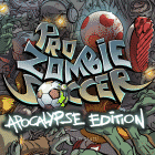 Pro Zombie Soccer: Apocalypse Edition home screen