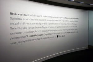 "Apple HQ Executive Briefing Center: close-up of the famous ""here's to the crazy ones"" quote, adorning one of the lobby walls."