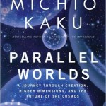 Audiobook Recommendation: Parallel Worlds by Michio Kaku